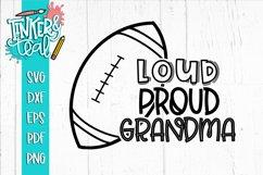 Loud Proud Football SVG / Football SVG / Grandma SVG Product Image 1