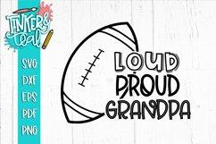 Loud Proud Football SVG / Football SVG / Grandpa SVG Product Image 1