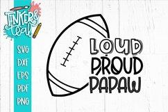 Loud Proud Football SVG / Football SVG / Papaw SVG Product Image 1