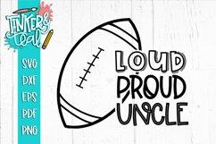 Loud Proud Football SVG / Football SVG / Product Image 1