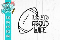Loud Proud Football SVG / Football SVG / Wife SVG Product Image 1