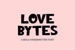 Love Bytes - a quirky bold handwritten font Product Image 1