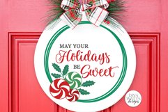 May Your Holidays Be Sweet SVG | Christmas / Winter Peppermi Product Image 1