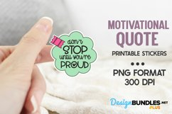 Don't Stop Until You're Proud, Motivational Stickers Product Image 1