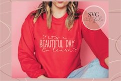 It's a beautiful day to learn svg, Teacher shirt svg, teach Product Image 2