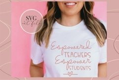 Empowered Teachers Empower Students, SVG for teacher, Product Image 4