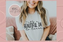 It's a beautiful day to learn svg, Teacher shirt svg, teach Product Image 4