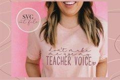 Don't Make me use my teacher voice svg, Teacher svg, Funny Product Image 3