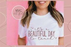 It's a beautiful day to teach svg, Teacher shirt svg, teach Product Image 4