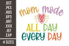 Mom Mode | Embroidery Design Product Image 1
