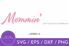 pink and gray mommin' ain't easy but it's worth it svg cut file