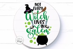 Not Every Witch Lives In Salem SVG | Halloween Sign / Shirt Product Image 1