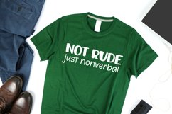 Not Rude Just Nonverbal Autism SVG for T-Shirt or Tote Bag Product Image 2