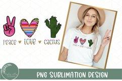Peace Love Cactus Sublimation-Cactus Sublimation Design PNG Product Image 1