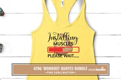 Installing muscles please wait sublimation gym quote Product Image 1