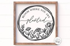Bloom Where You Are Planted SVG   Farmhouse Wreath Sign   DX Product Image 1
