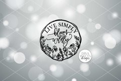 Live Simply Bloom Wildly SVG | Farmhouse Sign | Round Wreath Product Image 2