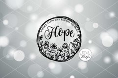 Where Flowers Bloom So Does Hope SVG   Farmhouse Sign   Farm Product Image 2