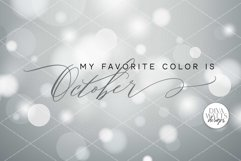 My Favorite Color Is October SVG   Fall / Autumn Sign Product Image 2