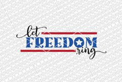 Let Freedom Ring SVG | 4th of July Sign | Independence Day S Product Image 2