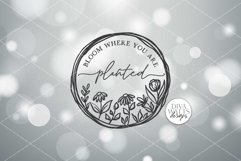 Bloom Where You Are Planted SVG   Farmhouse Wreath Sign   DX Product Image 2