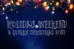 Holiday Weekend - A Quirky Christmas Font Product Image 1