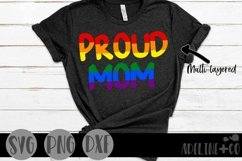 Proud Mom   Pride, LGBTQ, SVG, PNG, DXF Product Image 1