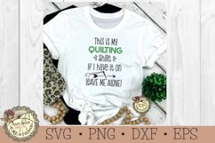 quilter quote humor, funny design for crafters, quilt lover