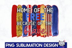 4TH OF JULY Sublimation|Home of the free PNG Product Image 1
