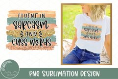 Pastel Sublimation Brush Stroke Background and Fluent In Sarcasm And Cuss Words Quote on Top