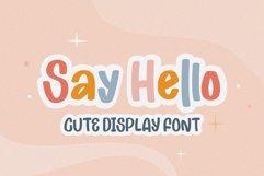 Say Hello - Cute Display Font Product Image 1