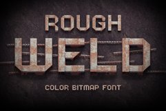 Rough Weld Color Bitmap Font Product Image 1