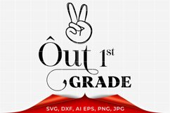 Peace Out First Grade SVG, Graduation svg Product Image 1