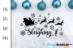 Sleighing It Santa Claus & Reindeer - Christmas SVG Product Image 2