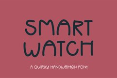 Smart Watch - a quirky handwritten font Product Image 1