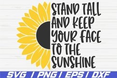 Stand Tall And Keep Your Face To The Sunshine SVG / Cut File Product Image 1