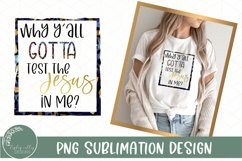 Test The Jesus In Me Sublimation PNG-Funny Sublimation Product Image 1