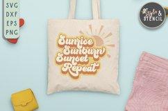 sunrise sunburn sunset repeat summer svg for tote bag