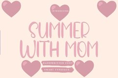 Summer With Mom - Handwritten Font Product Image 1