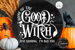 Home Of The Good Witch SVG   Halloween Design Product Image 1