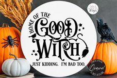 Home Of The Good Witch SVG   Halloween Design Product Image 3
