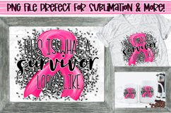 This is what a survivor looks like|Breast Cancer Awareness Product Image 1