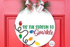Tis The Season To Sparkle | Christmas / Winter Round Sign De Product Image 1