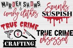 True Crime SVG Bundle, Crime Shows svg, Murder Shows svg Product Image 4