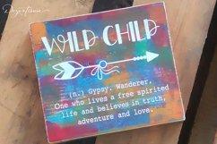 Wild Child Boho Arrow Adventure Love Truth Free Spirited Product Image 1