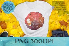 Sublimation Quote | Ready for Fall Leaves and Pumpkin Spice Product Image 1