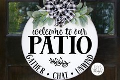 Welcome To Our Patio SVG | Round Sign SVG | DXF and more! Product Image 1
