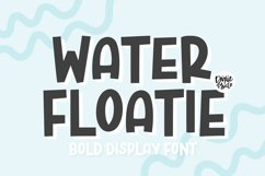 WATER FLOATIE Bold Display Font Product Image 1