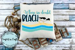 When in Doubt BEACH SVG & Sublimation Product Image 2