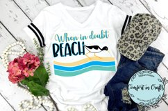 When in Doubt BEACH SVG & Sublimation Product Image 1